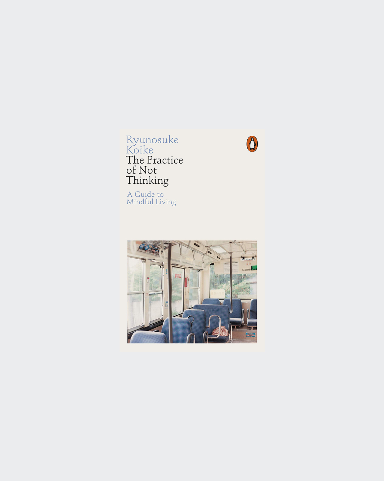 Books The Practice Of Not Thinking